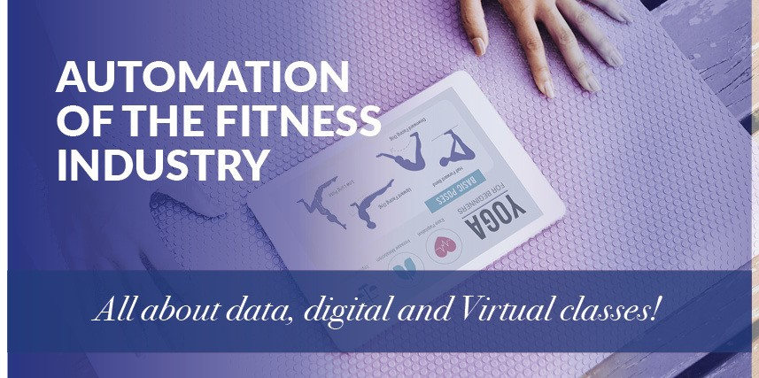 AUTOMATION OF THE FITNESS INDUSTRY