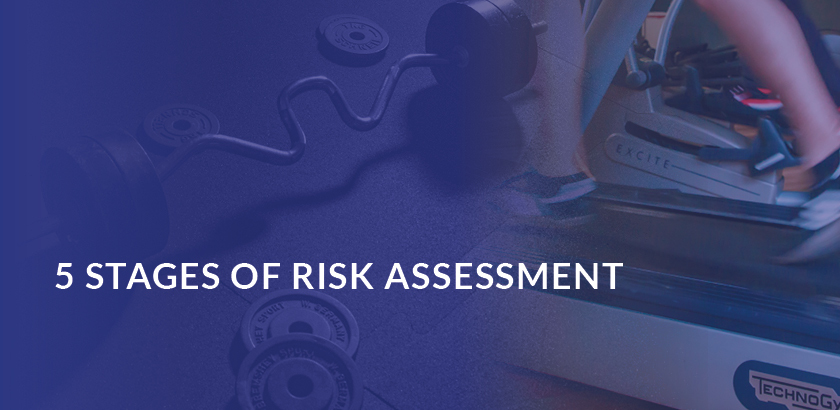 THE 5 STAGES OF RISK ASSESSMENT